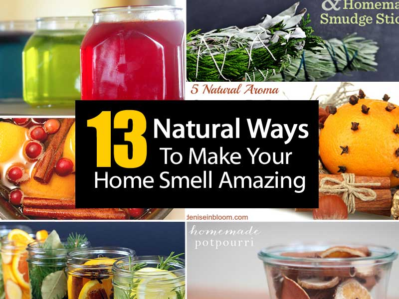 13 Natural Ways To Make Your Home Smell Amazing