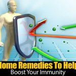 Home Remedies To Help Boost Your Immunity