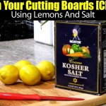 Clean Your Cutting Boards [Cheap] Naturally Using Lemons And Salt