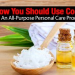 Why & How You Should Use Coconut Oil As An All-Purpose Personal Care Product