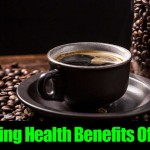 9 Amazing Health Benefits Of Coffee
