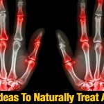 Smart Ideas To Naturally Treat Arthritis