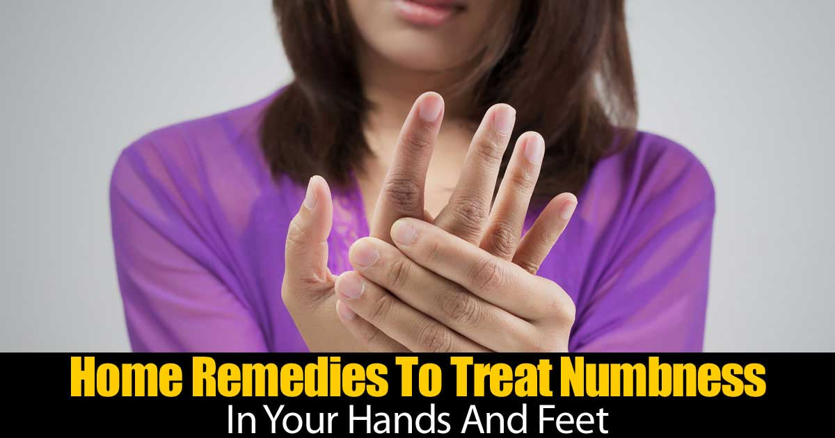 Natural Home Remedies For Numbness In Hands