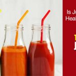 Top Rated Juicers, Is Juicing Really Healthy For You?