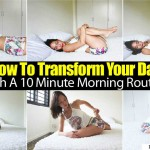 10 Minute Morning Routine That Can Transform Your Day